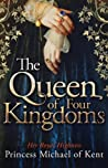 The Queen of Four Kingdoms (Anjou Trilogy #1)