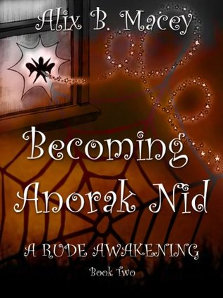 Becoming Anorak Nid by Alix B. Macey