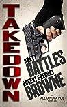 Takedown (Alexandra Poe, #2)