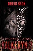 The Dark Lands (The Valkeryn Chronicles, #2)
