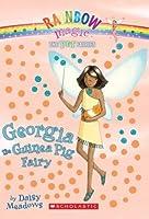 Georgia the Guinea Pig Fairy (Pet Fairies #3)