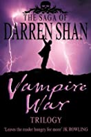 Vampire War Trilogy (The Saga of Darren Shan)
