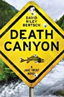 Death Canyon (Jake Trent, #1)