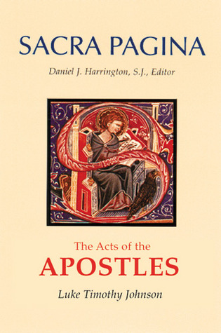 The Acts of the Apostles (Sacra Pagina)