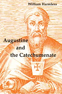 Augustine and the Catechumenate