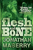 Flesh & Bone (Benny Imura)