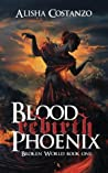 Blood Phoenix: Rebirth (Broken World)