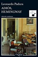 Adiós, Hemingway