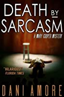 Death by Sarcasm (Mary Cooper #1)