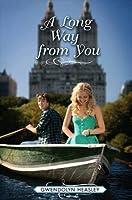 A Long Way from You (Where I Belong #2)