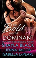 Resultado de imagen para The Bold and the Dominant #3