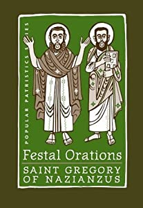 Festal Orations (Popular Patristics Series)