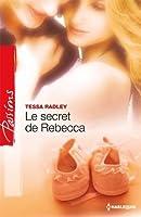 Le secret de Rebecca (Passions) (French Edition)