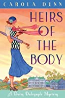Heirs of the Body (Daisy Dalrymple, #21)