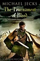 The Tournament of Blood (Knights Templar Mysteries #11)