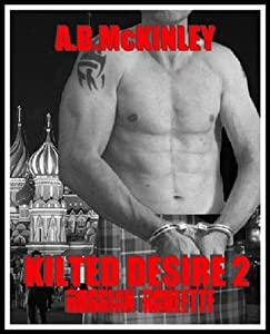 Russian Roulette (Kilted Desire, #2)