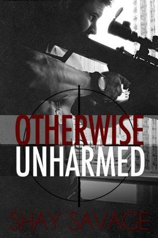 Otherwise Unharmed (Evan Arden, #3)
