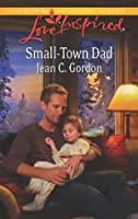 Small-Town Dad (Love Inspired)