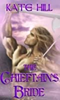 Chieftain's Bride, The