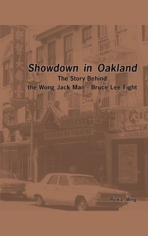 Showdown in Oakland: The Story Behind the Wong Jack Man - Bruce Lee Fight
