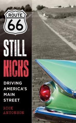 Route 66 Still Kicks - Driving America's Main Street