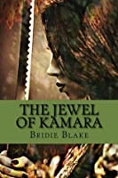 The Jewel of Kamara (The Delthenon Chronicles)