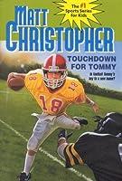 Touchdown for Tommy (Matt Christopher Sports Fiction)