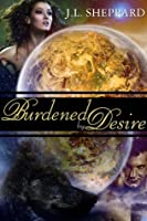 Burdened by Desire (Elemental Sisters #2)