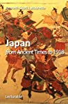 Japan. From Ancient Times to 1918