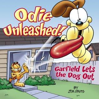 Odie Unleashed By Jim Davis