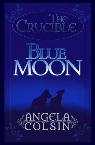 Blue Moon by Angela Colsin