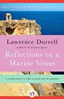 Reflections on a Marine Venus: A Companion to the Landscape of Rhodes
