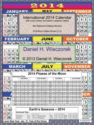 2014 International Calendar With Moon Phase Table NOT A BOOK