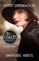 Unnatural Habits (Miss Fisher's Murder Mystery #19)