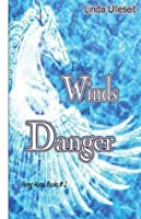 In the Winds of Danger (Flying Horse Books)