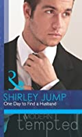One Day to Find a Husband (The McKenna Brothers - Book 1)