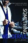 Something Wonderful (Something Great, #2)