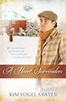 A Heart Surrenders (Mountain Lake, Minnesota Trilogy)