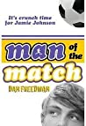 Man Of The Match (Jamie Johnson, #4)