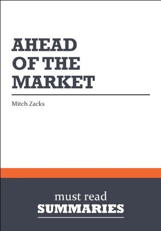 Ahead of the Market - Mitch Zacks