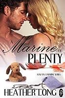 A Marine of Plenty (Always a Marine)