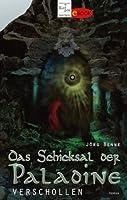 Verschollen: Das Schicksal der Paladine 1 (German Edition)