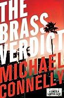 The Brass Verdict (Haller 2) (Mickey Haller)