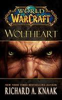 World of Warcraft: Wolfheart (World of Warcraft Cataclysm Series)