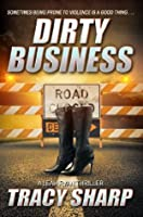 Dirty Business (The Leah Ryan Thrillers #3)
