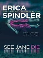 See Jane Die (Stacy Killian, #1)
