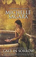 Cast In Sorrow (The Chronicles of Elantra #9)