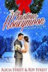 The Christmas Honeymoon  (Holiday Luv, #1)