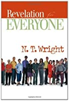 Revelation for Everyone (New Testament for Everyone)