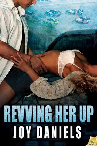 Revving Her Up (Full Throttle)
